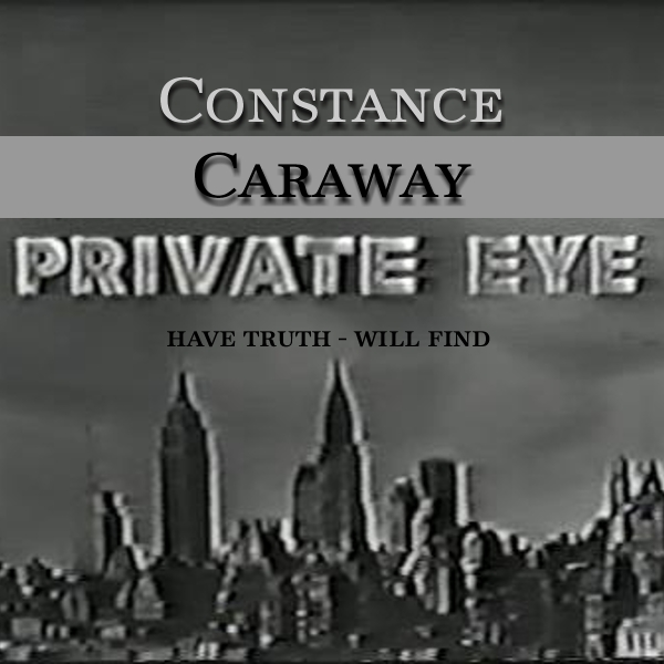 Constance Caraway P.I.-001