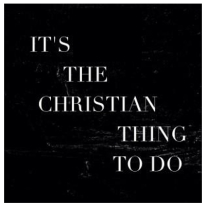 Christian thing to do-001