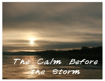 Calm before Storm-001