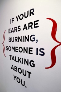 Your-ears-are-burning