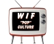 wif-pop-culture-001